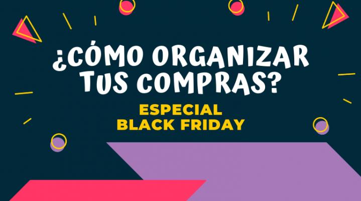 Organizar compras Black Friday